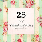 25 DIY Valentine's Day Decorations