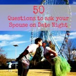 50 Questions to Ask Your Spouse on Date Night