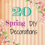 20 DIY Spring Decorations