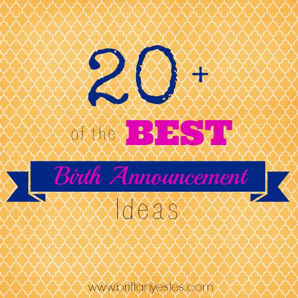 20 of the Best Baby Birth Announcements Brittany Estes – Best Baby Announcement