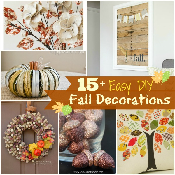 Diy Fall Decor Part - 24: 15+ DIY Fall Deorations