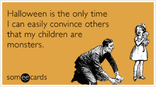Funny halloween quotes brittany estes children parents monsters costumes halloween ecards someecards recovered m4hsunfo